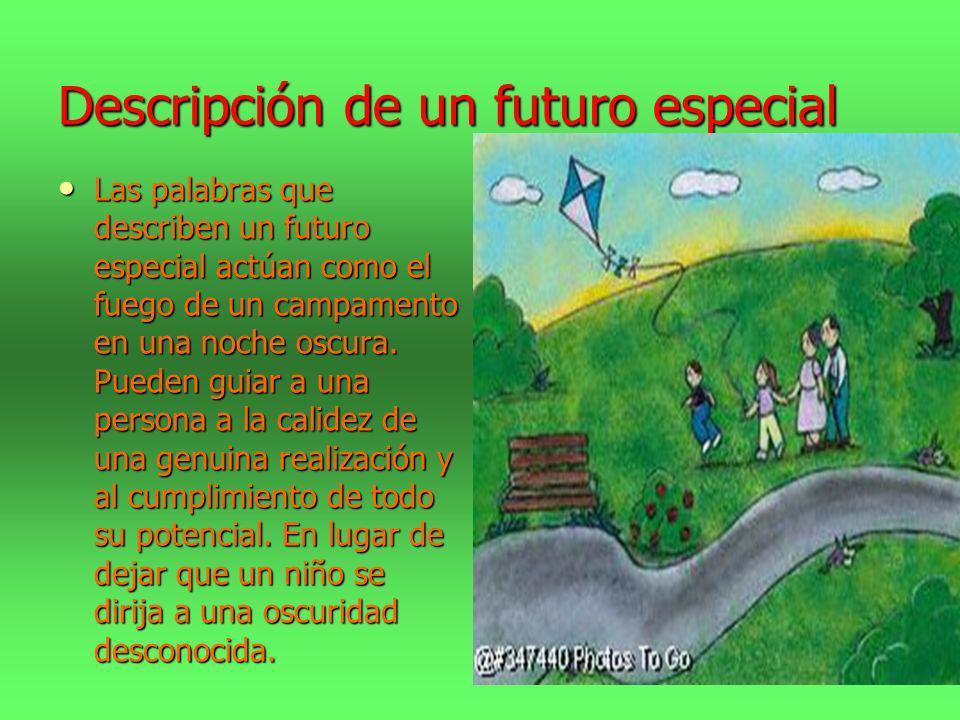 Descripción de un futuro especial