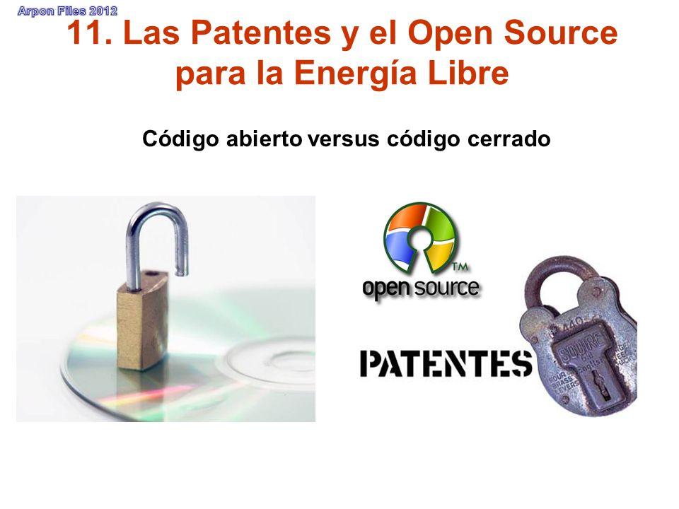 11. Las Patentes y el Open Source para la Energía Libre