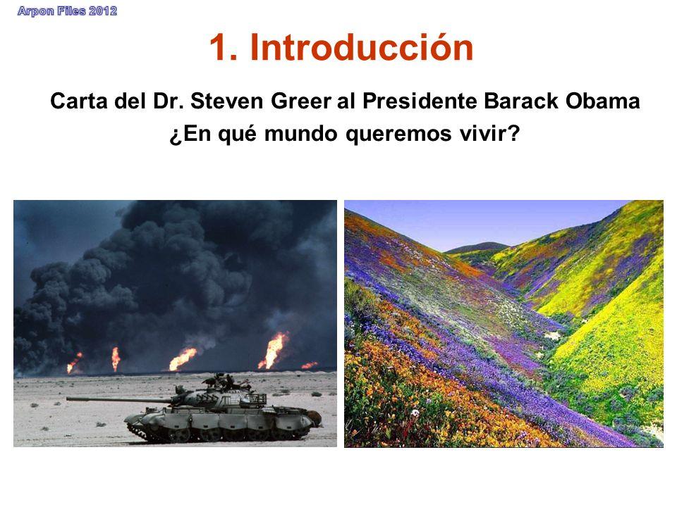 1. Introducción Carta del Dr. Steven Greer al Presidente Barack Obama