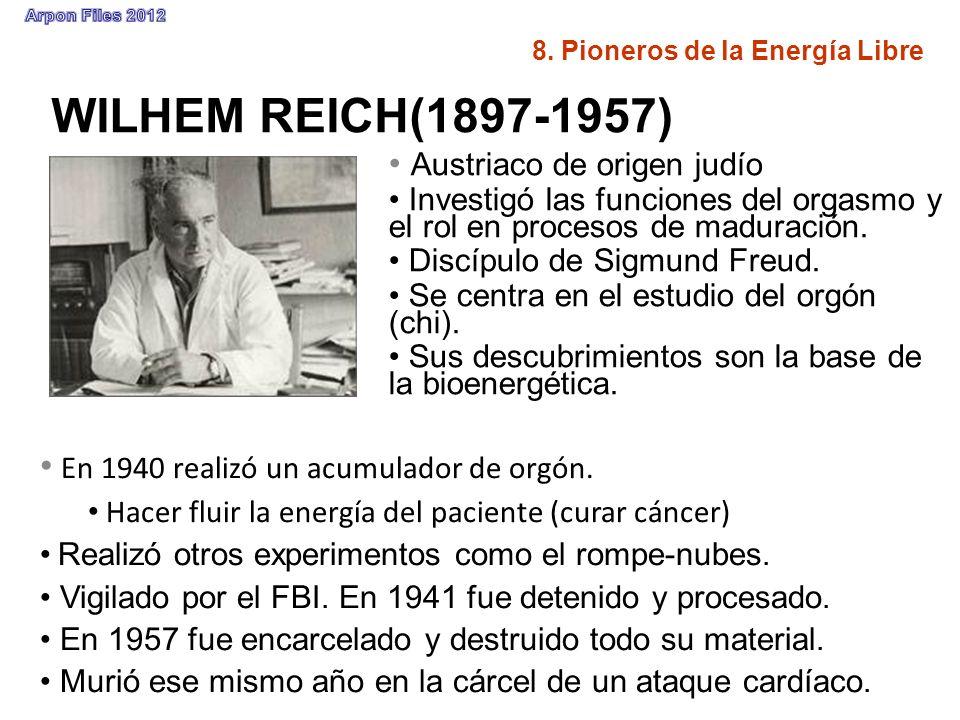 WILHEM REICH(1897-1957) En 1940 realizó un acumulador de orgón.