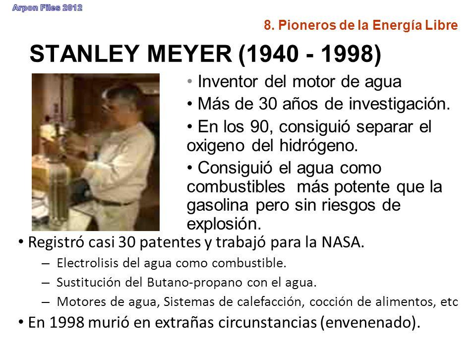 STANLEY MEYER (1940 - 1998) Inventor del motor de agua
