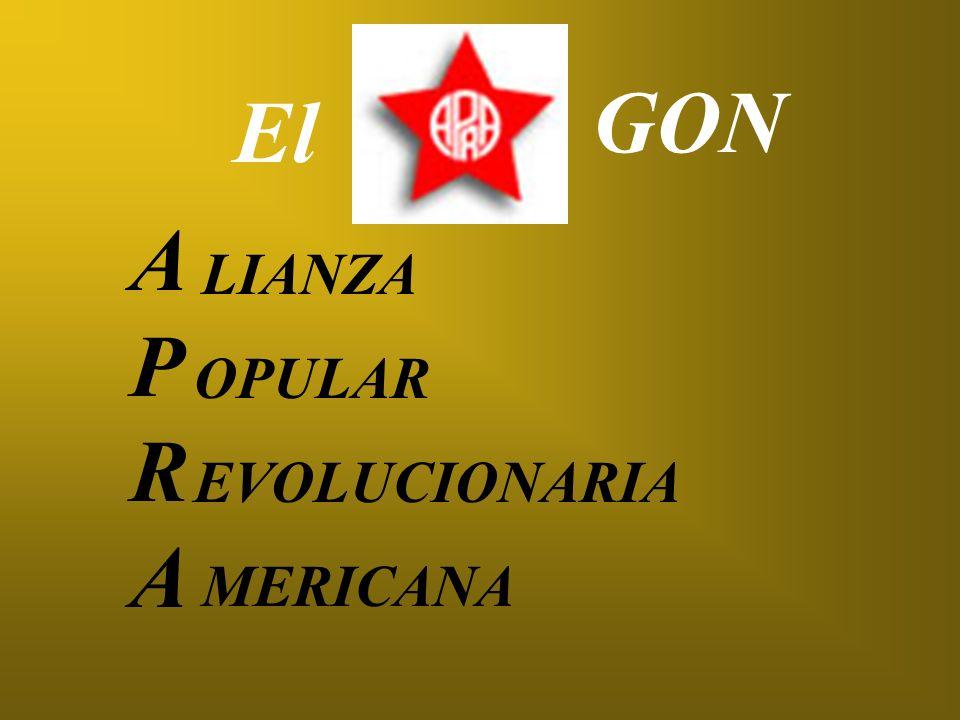 GON El A P R LIANZA OPULAR EVOLUCIONARIA MERICANA