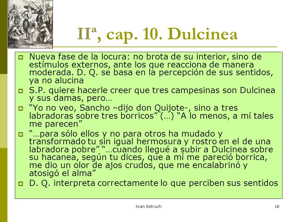 IIª, cap. 10. Dulcinea