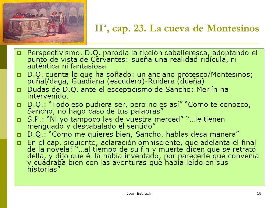 IIª, cap. 23. La cueva de Montesinos