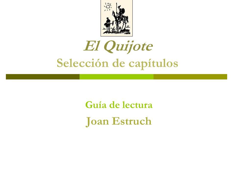 El Quijote Selección de capítulos