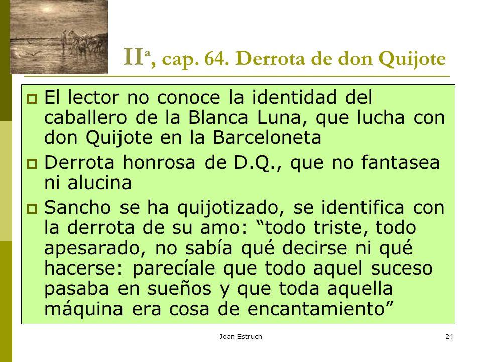 IIª, cap. 64. Derrota de don Quijote