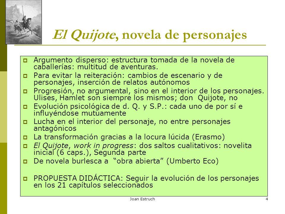 El Quijote, novela de personajes