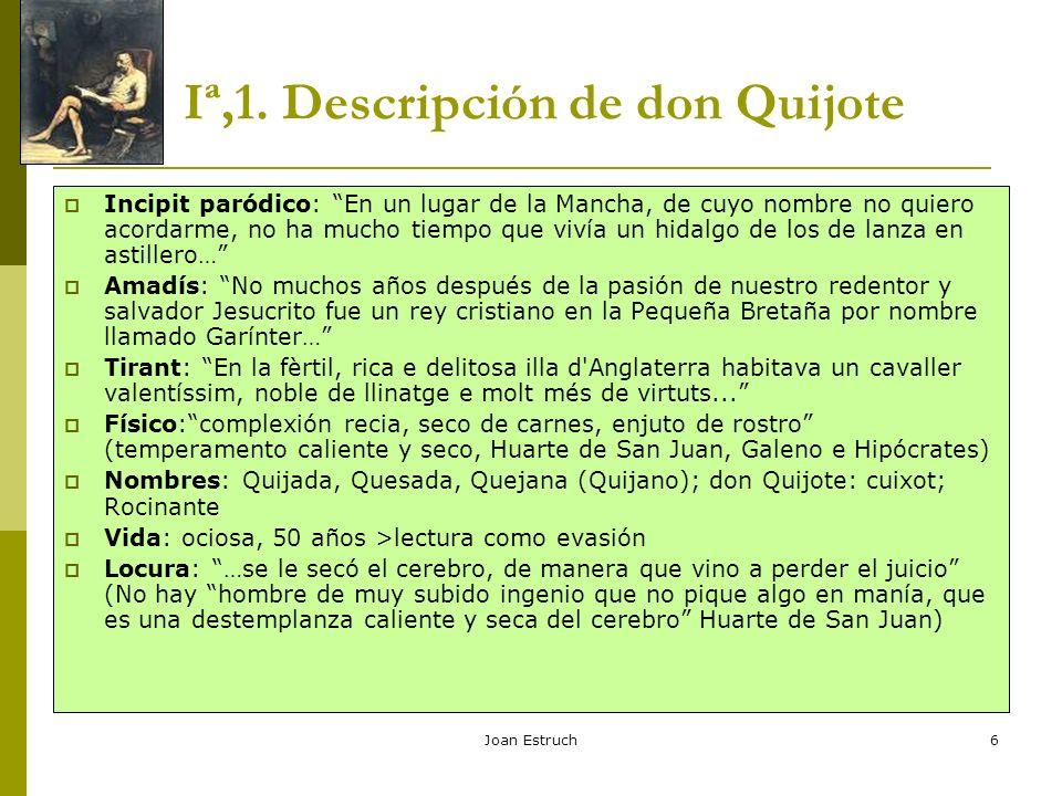 Iª,1. Descripción de don Quijote