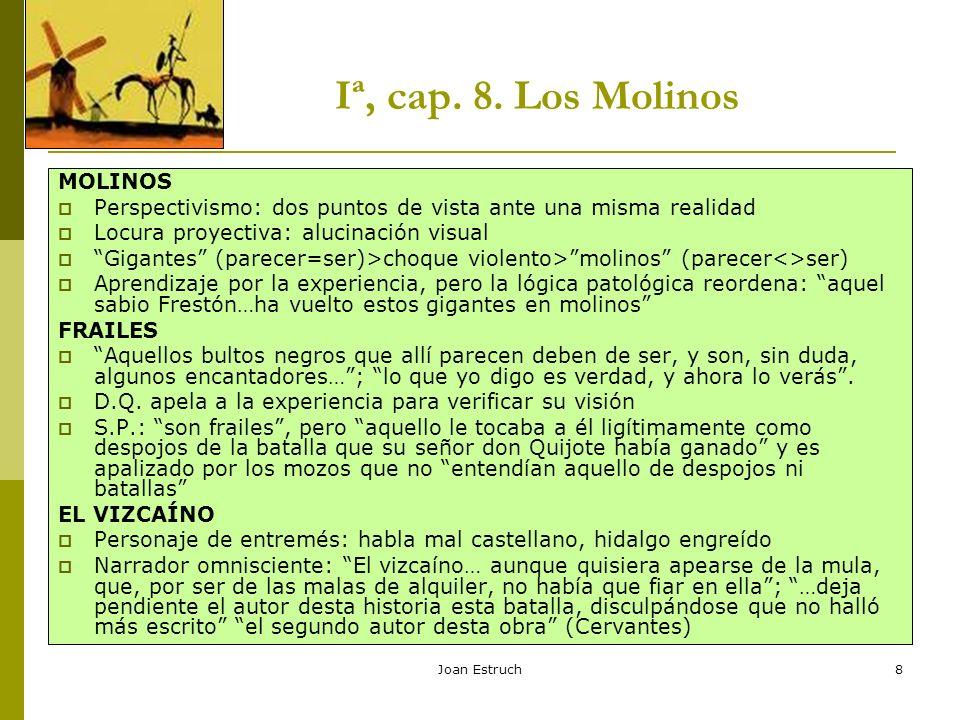 Iª, cap. 8. Los Molinos MOLINOS