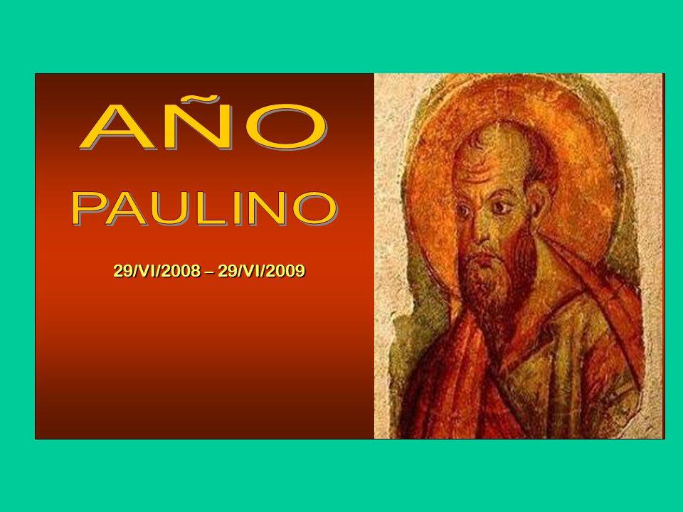 AÑO PAULINO 29/VI/2008 – 29/VI/2009