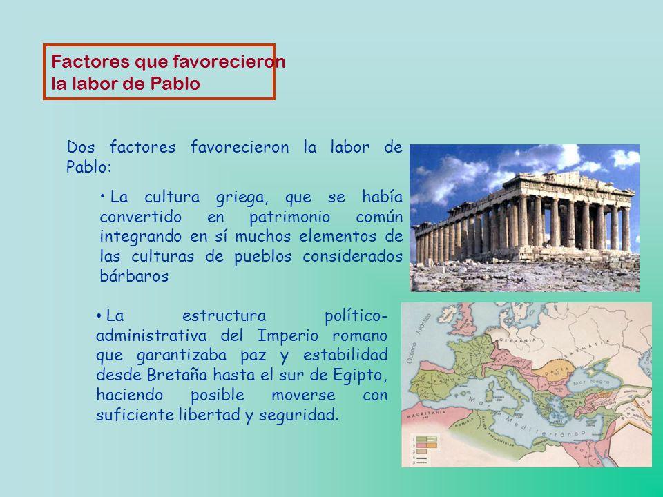Factores que favorecieron la labor de Pablo