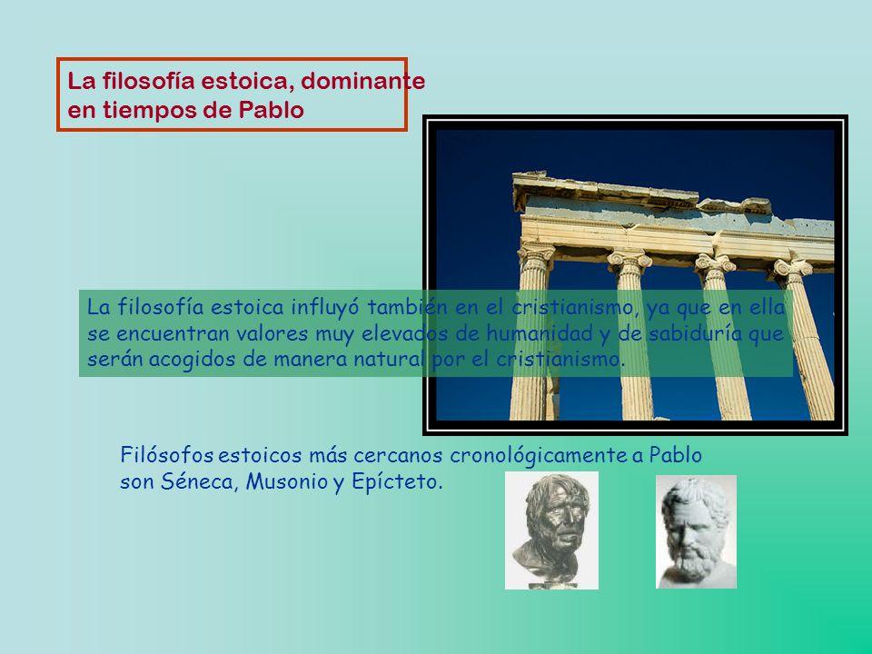 La filosofía estoica, dominante en tiempos de Pablo