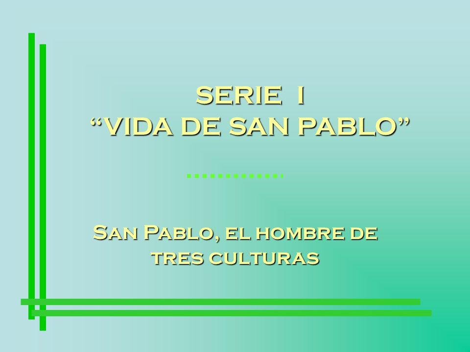 San Pablo, el hombre de tres culturas