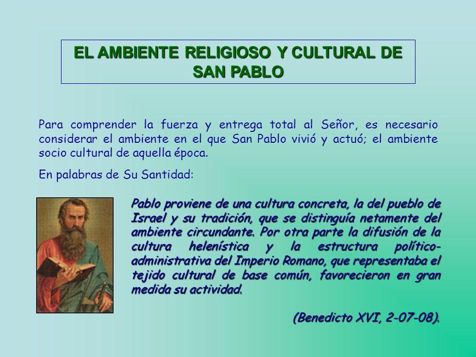 EL AMBIENTE RELIGIOSO Y CULTURAL DE SAN PABLO