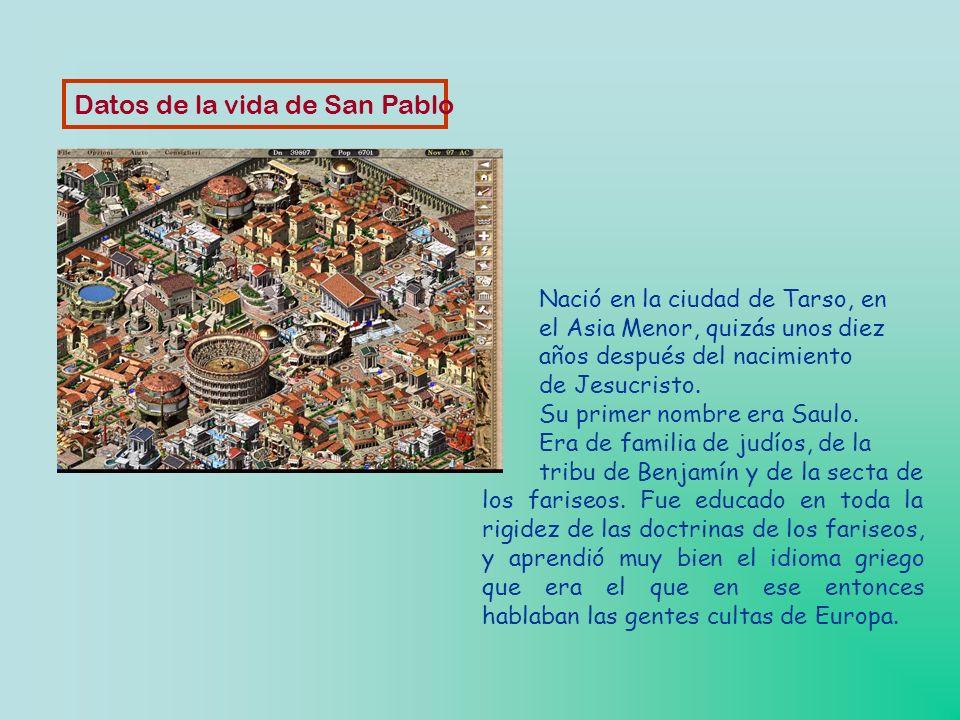 Datos de la vida de San Pablo