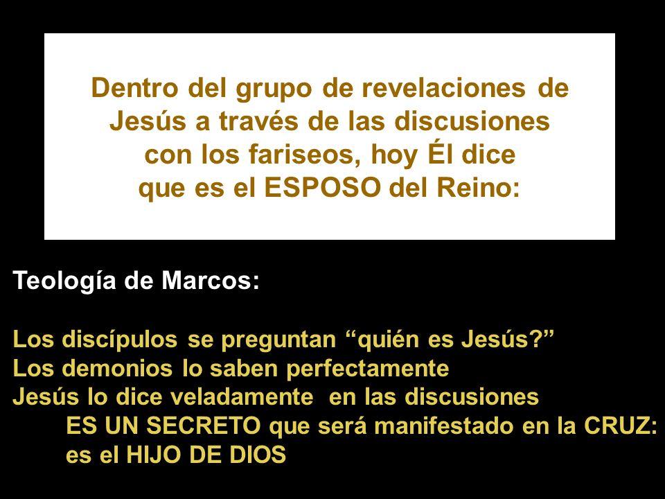 Dentro del grupo de revelaciones de Jesús a través de las discusiones con los fariseos, hoy Él dice que es el ESPOSO del Reino:
