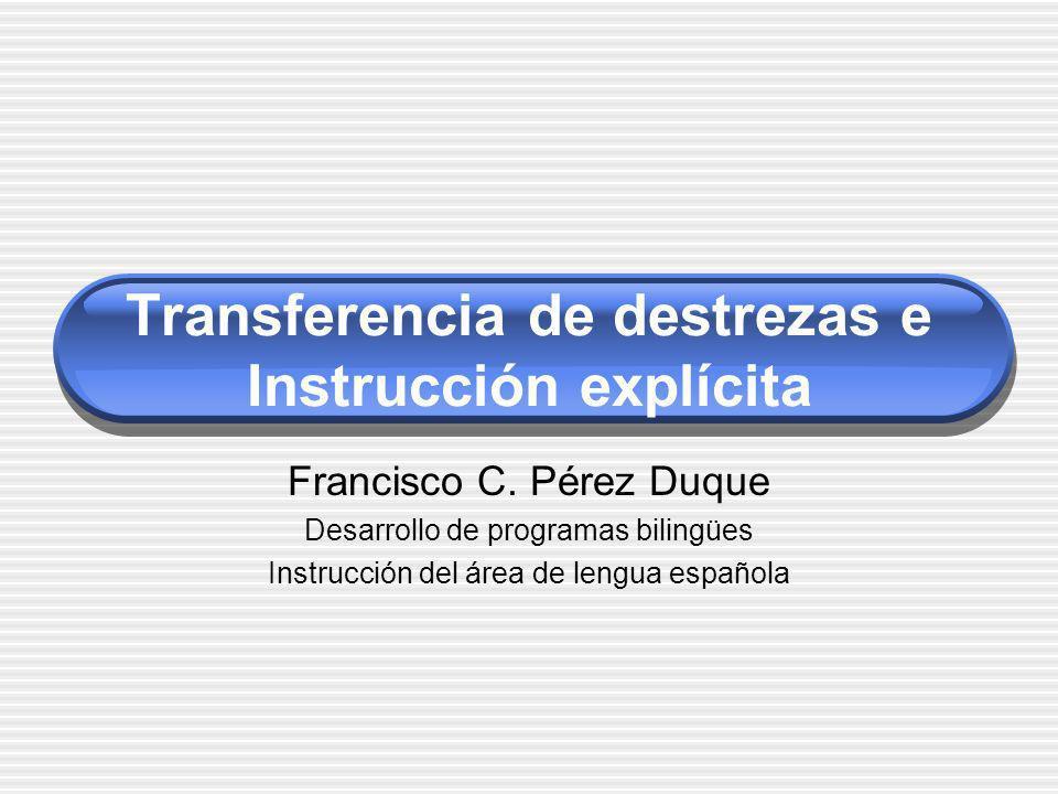 Transferencia de destrezas e Instrucción explícita