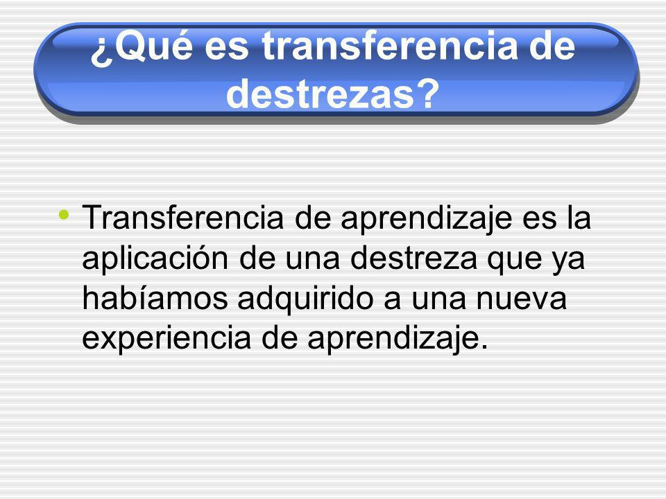 ¿Qué es transferencia de destrezas