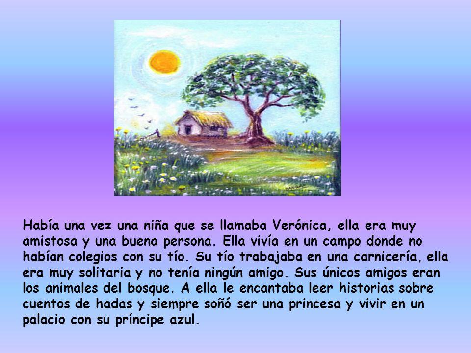 Había una vez una niña que se llamaba Verónica, ella era muy amistosa y una buena persona.