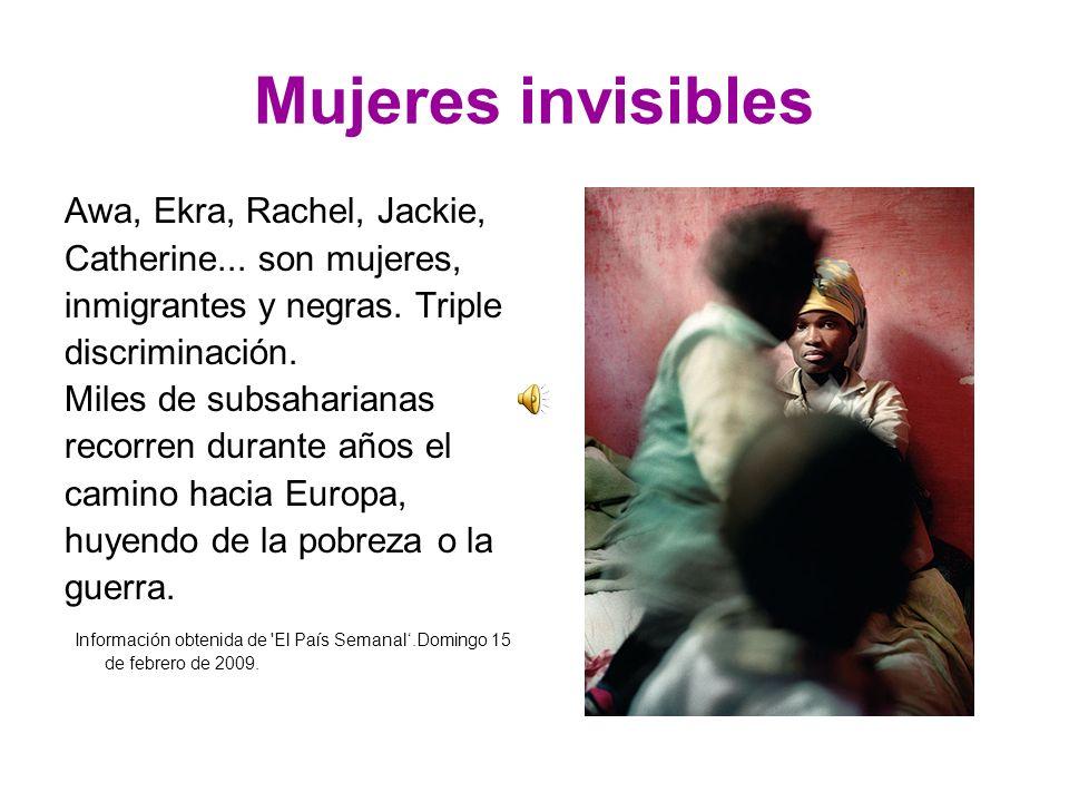 Mujeres invisibles Awa, Ekra, Rachel, Jackie,