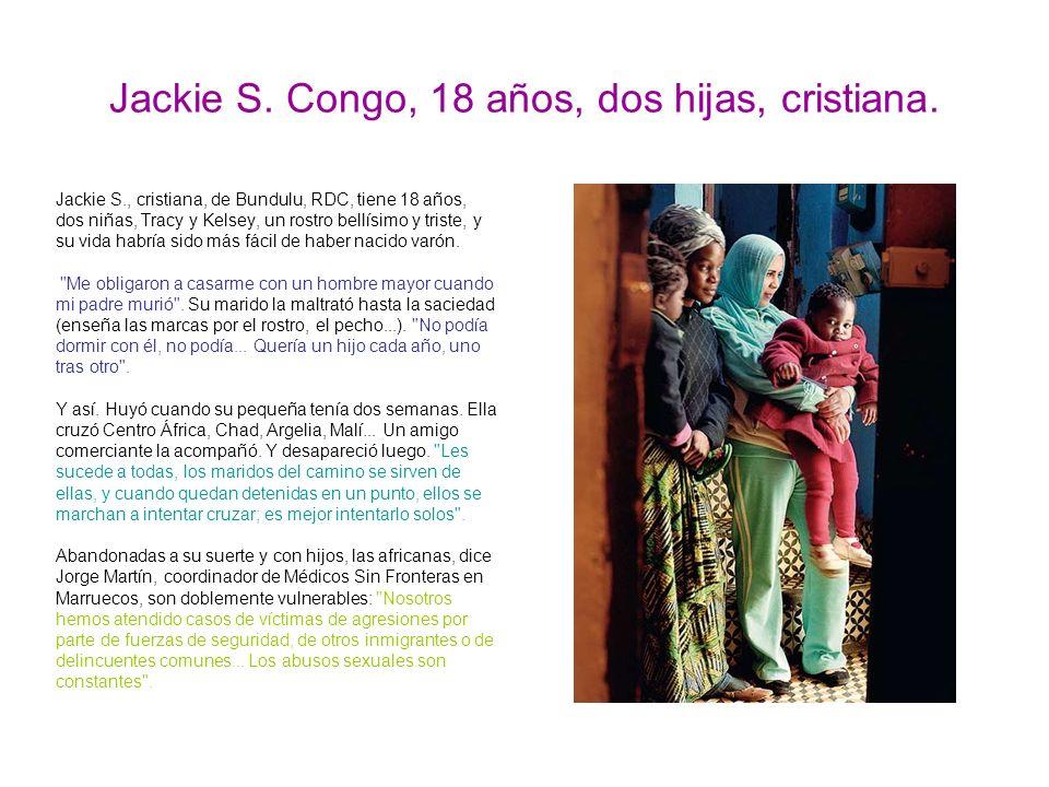 Jackie S. Congo, 18 años, dos hijas, cristiana.