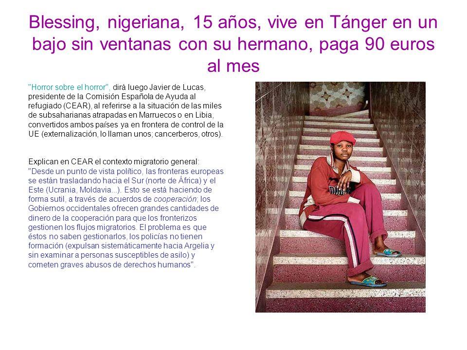 Blessing, nigeriana, 15 años, vive en Tánger en un bajo sin ventanas con su hermano, paga 90 euros al mes