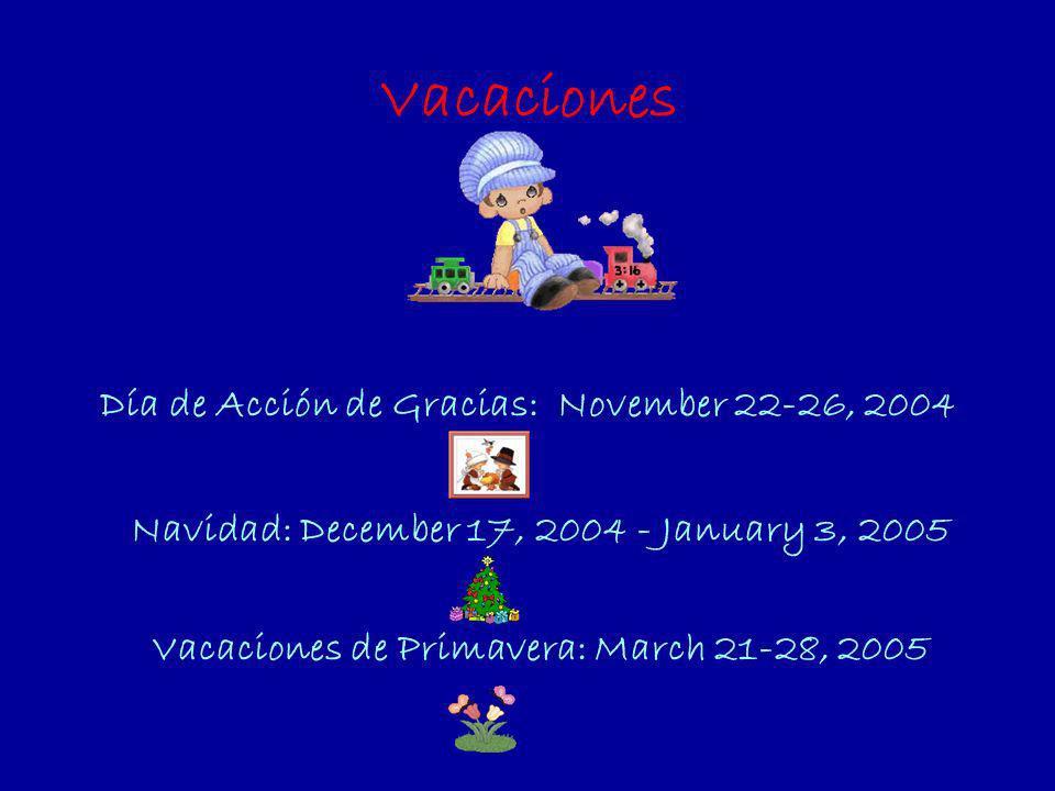 Vacaciones Día de Acción de Gracias: November 22-26, 2004