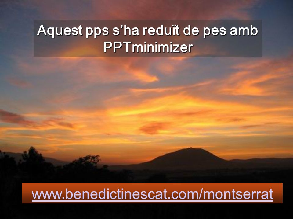 Aquest pps s'ha reduït de pes amb PPTminimizer