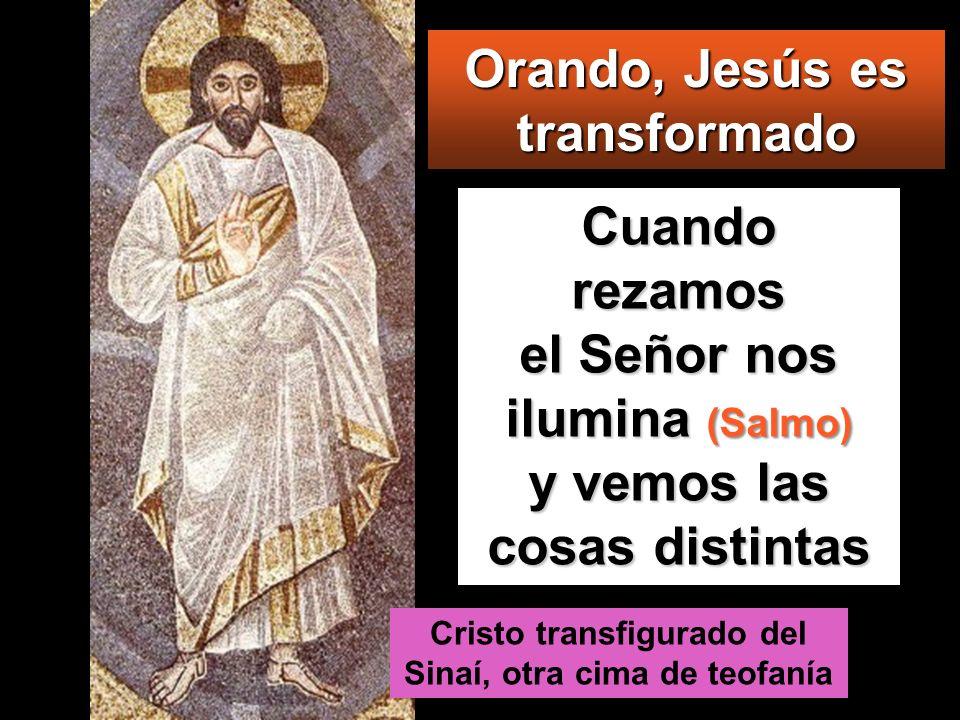 Orando, Jesús es transformado