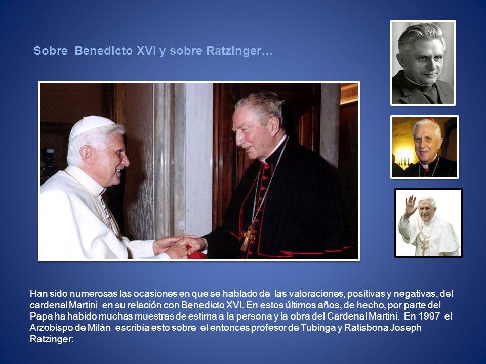 Sobre Benedicto XVI y sobre Ratzinger…