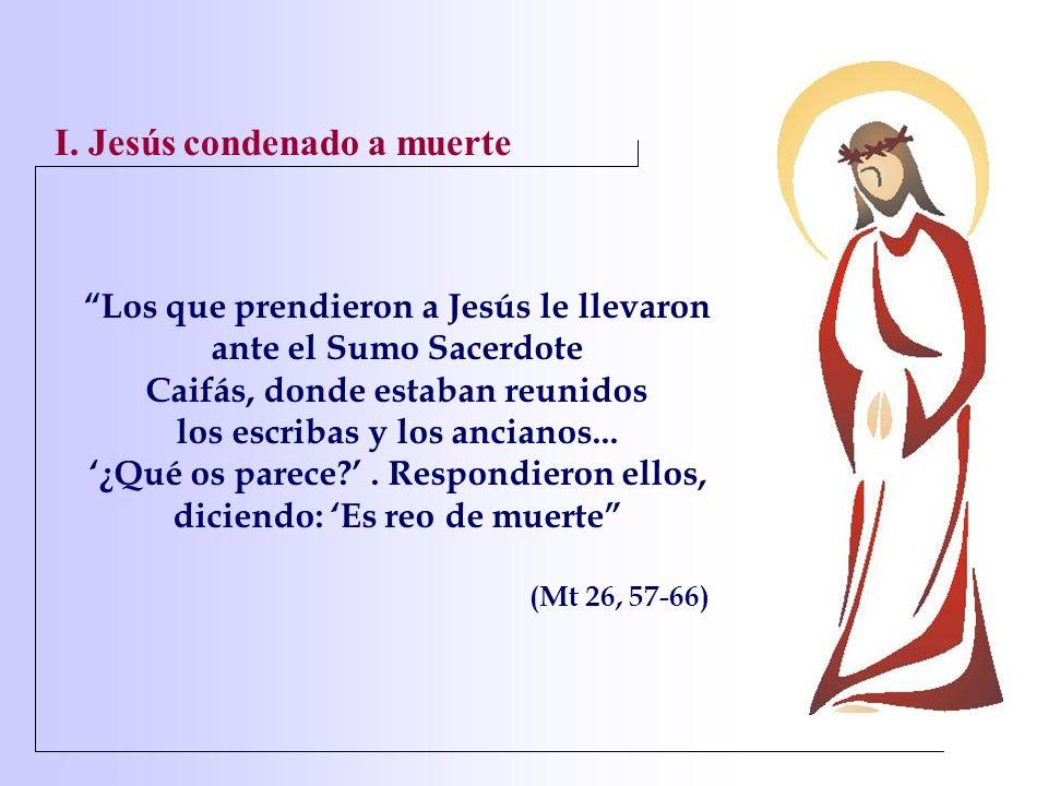 I. Jesús condenado a muerte