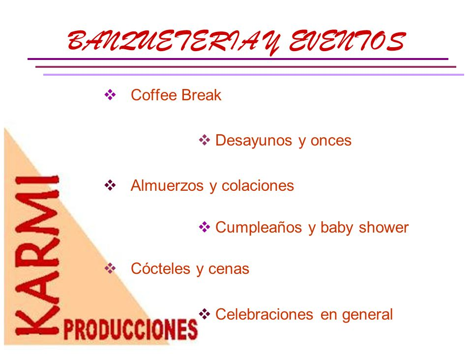 BANQUETERIA Y EVENTOS Coffee Break Desayunos y onces