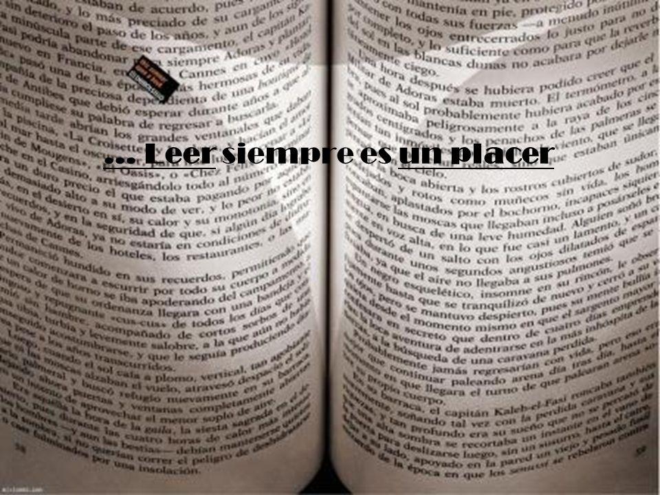 ... Leer siempre es un placer