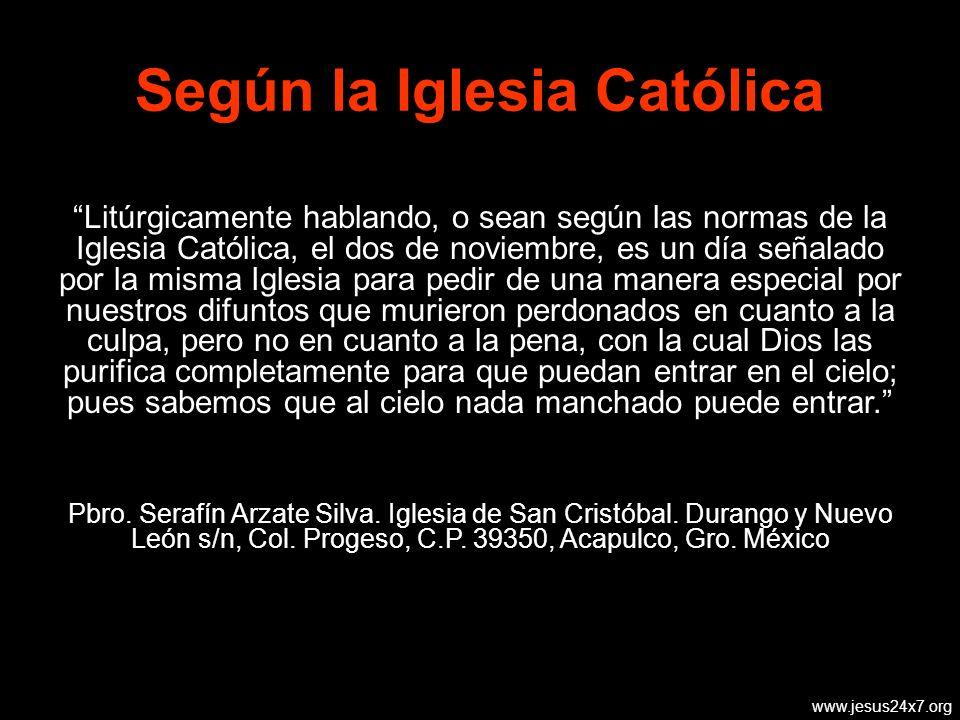 Según la Iglesia Católica