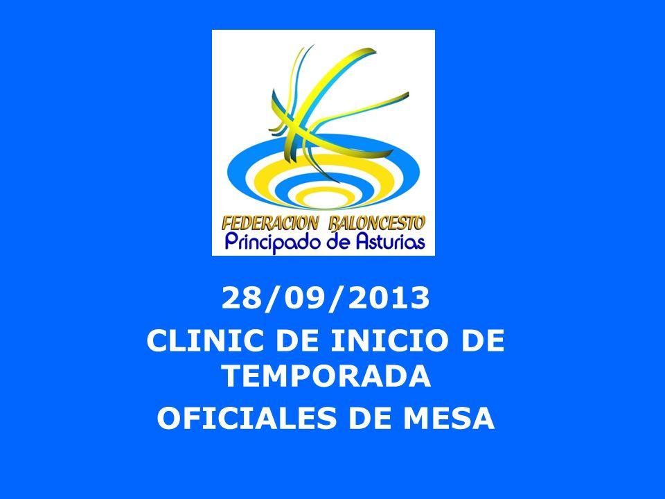 28/09/2013 CLINIC DE INICIO DE TEMPORADA OFICIALES DE MESA