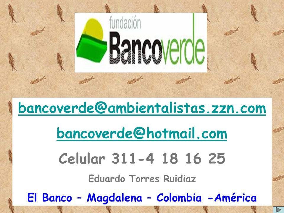 Eduardo Torres Ruidiaz El Banco – Magdalena – Colombia -América