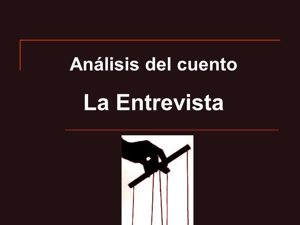 Análisis del cuento La Entrevista