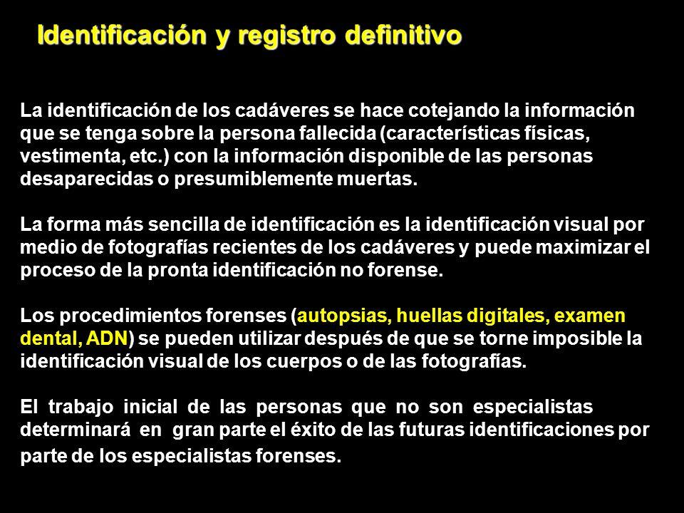Identificación y registro definitivo