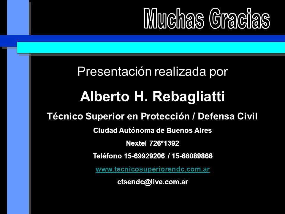 Muchas Gracias Alberto H. Rebagliatti Presentación realizada por