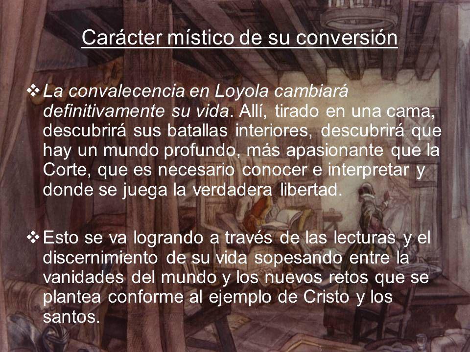 Carácter místico de su conversión