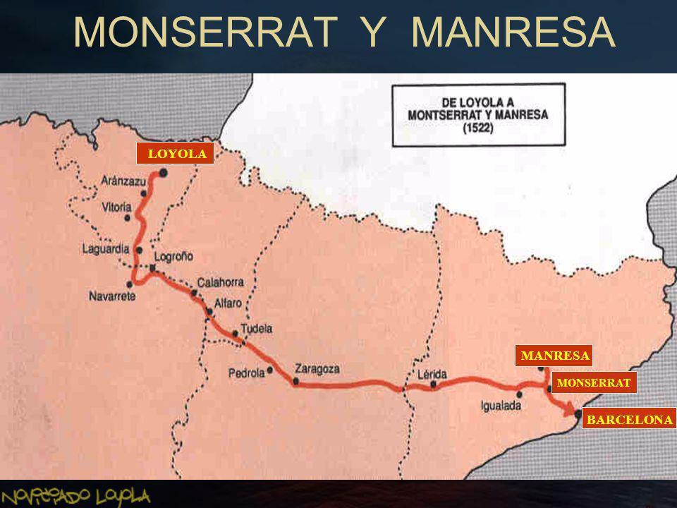 MONSERRAT Y MANRESA LOYOLA MANRESA MONSERRAT BARCELONA