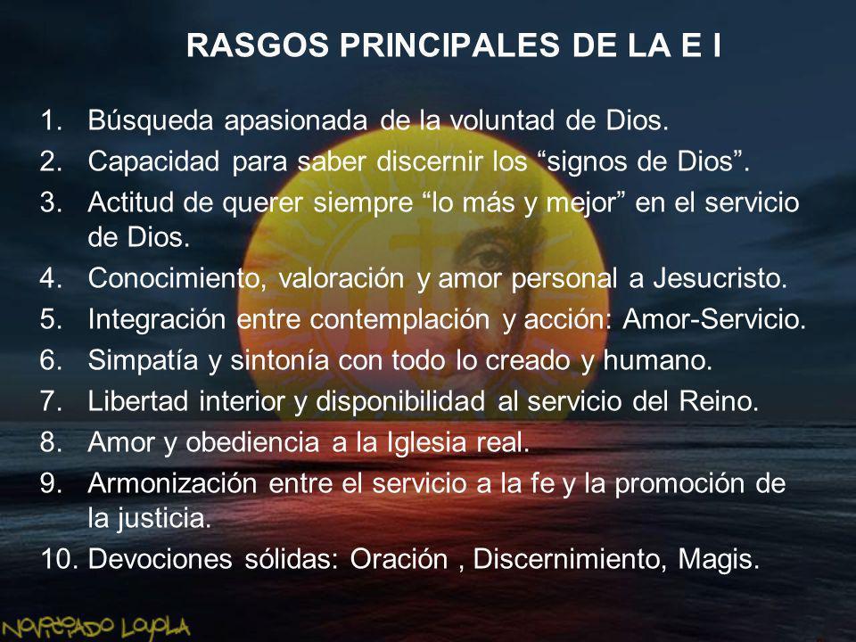 RASGOS PRINCIPALES DE LA E I