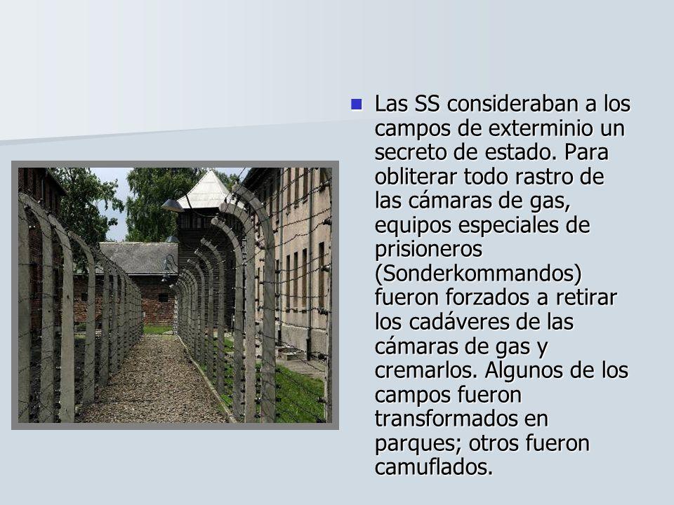 Las SS consideraban a los campos de exterminio un secreto de estado