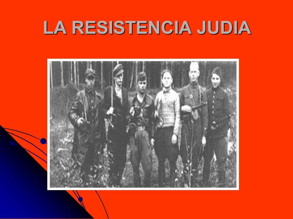 LA RESISTENCIA JUDIA
