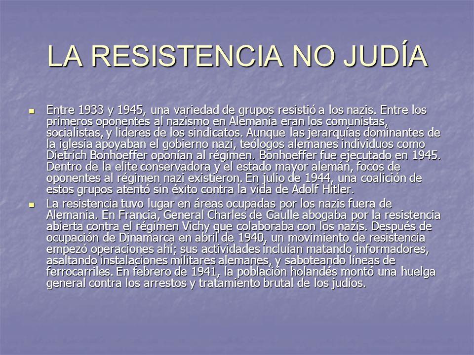 LA RESISTENCIA NO JUDÍA