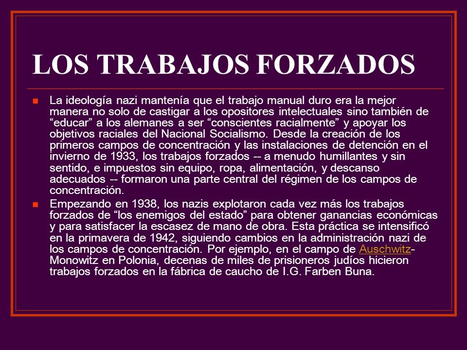 LOS TRABAJOS FORZADOS