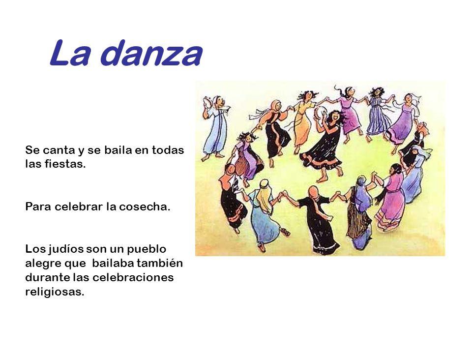 La danza Se canta y se baila en todas las fiestas.