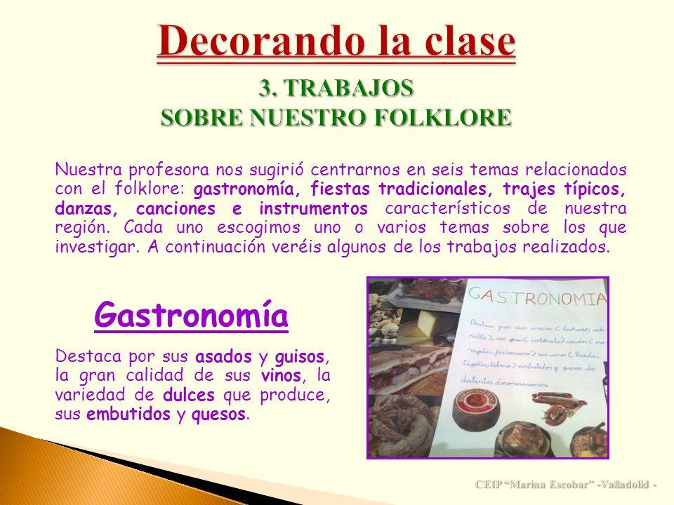 SOBRE NUESTRO FOLKLORE CEIP Marina Escobar -Valladolid -