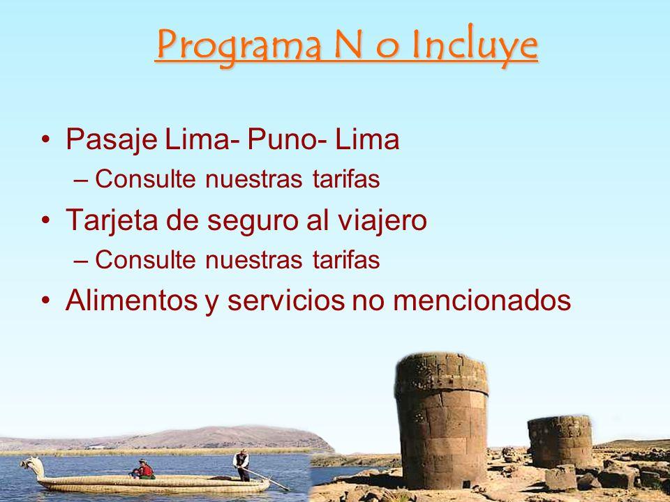 Programa N o Incluye Pasaje Lima- Puno- Lima