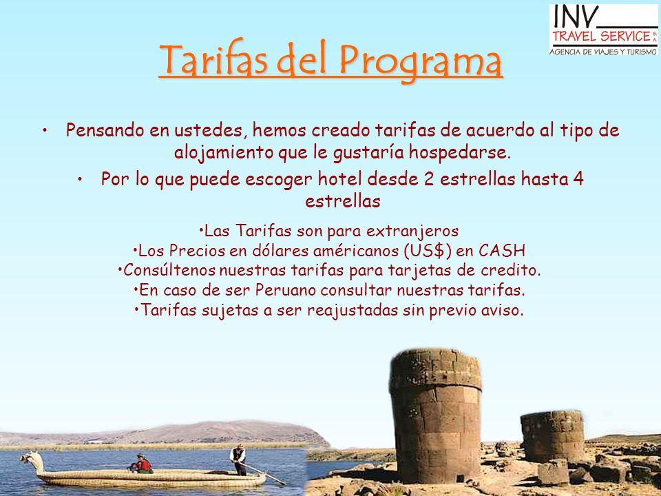 Tarifas del Programa Pensando en ustedes, hemos creado tarifas de acuerdo al tipo de alojamiento que le gustaría hospedarse.